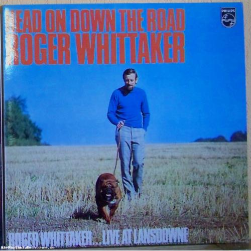 Roger Whittaker - Head On Down The Road